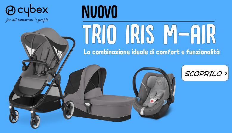 Scopri Il nuovo Trio Iris M-Air di Cybex